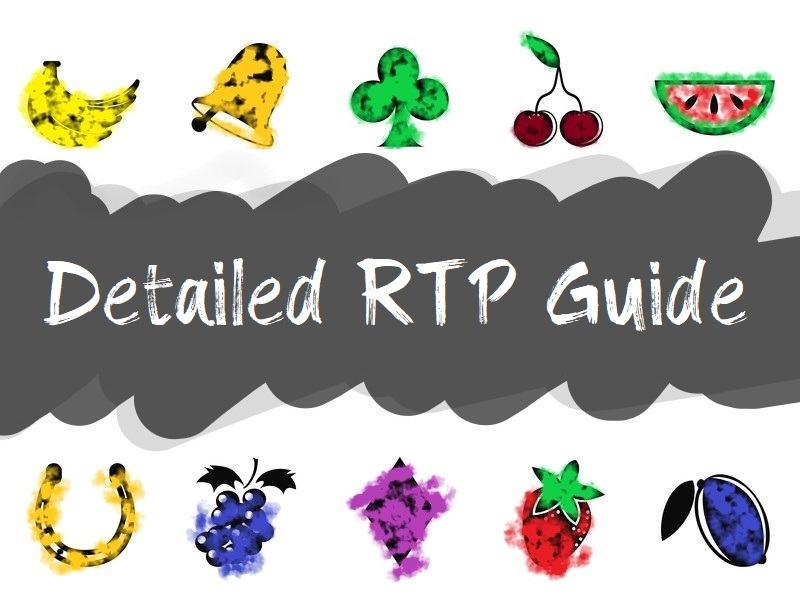 Detailed RTP Guide