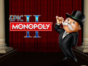 Epic Monopoly 2 Slot Review