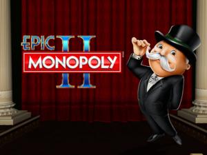 Epic Monopoly 2 Slot Review