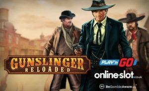 Play 'N Go Releases Gunslinger: Reloaded Slot